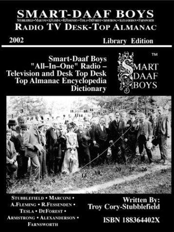 Smart-Daaf Boys: The Inventors of Radio & Television & Nathan B. Stubblefield