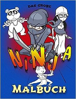 Das Große Ninja Malbuch Wer Ist Dein Held Deine Lieblings Ninjas