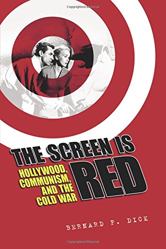 the-screen-is-red-hollywood-communism-and-the-cold-war