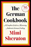 The German Cookbook%3A A Complete Guide