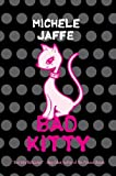 Bad Kitty, Michele Jaffe, 0060781092