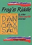 Frog's Riddle, Richard Thompson, 155037138X