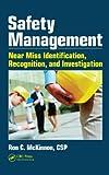 Safety Management, Ronald C. Mckinnon, 143987946X