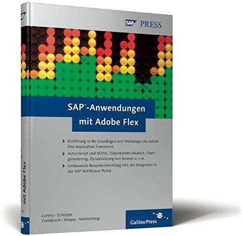 SAP-Anwendungen mit Adobe Flex: SAP-Applikationen der neuesten Generation (SAP PRESS)