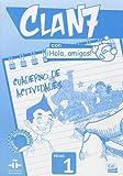img - for Clan 7 con Hola Amigos!: Exercieses Book Level 1 (Spanish Edition) book / textbook / text book