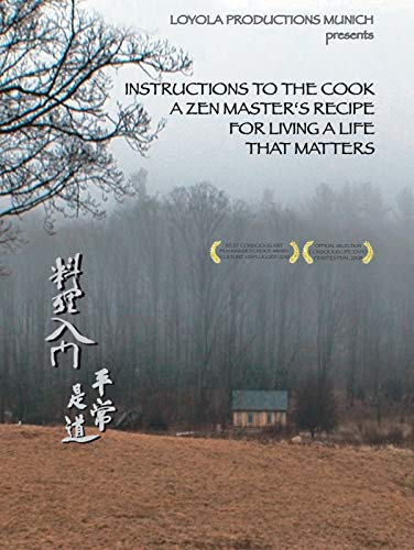 Guides Buddha (Instructions to the Cook. A Zen Master's Recipe for Living a Life that Matters)