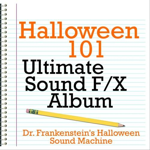 Halloween 101 - Ultimate Sound F/X Album ()
