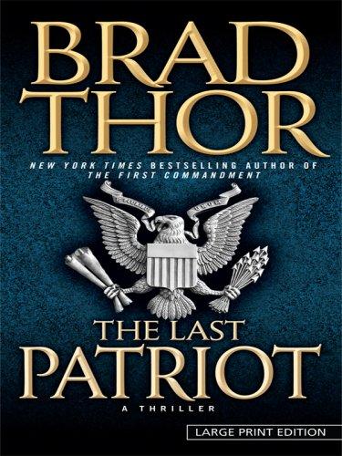 The Last Patriot (Thorndike Press Large Print Core Series) ebook