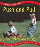 Push and Pull (The Way Things Move)