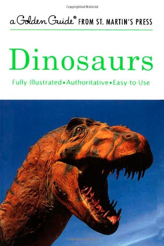Dinosaurs: A Fully Illustrated, Authoritative and...