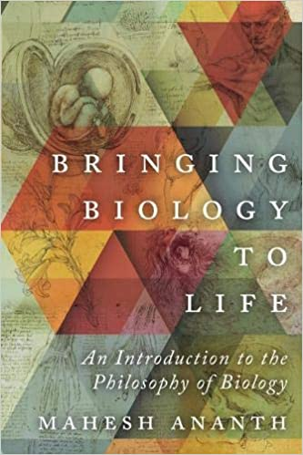 Bringing Biology To Life: An Introduction To The Philosophy Of Biology PDF Descargar