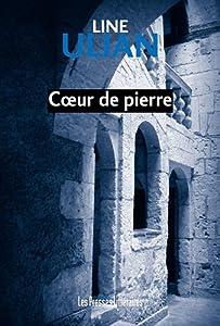 """Afficher """"Coeur de pierre: une enquête du lieutenant Lisa Utirac"""""""