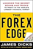 The Forex Edge:  Uncover the Secret Scams