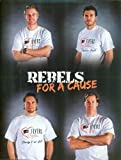 img - for Rebels for a Cause: Flyers Wives Fight for Lives Carnival 2011 book / textbook / text book