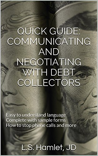 Quick Guide: Communicating and Negotiating with Debt Collectors