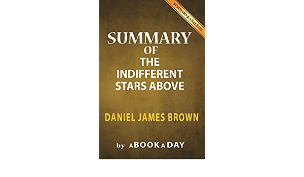 Amazon summary of the indifferent stars above by daniel amazon summary of the indifferent stars above by daniel james brown includes analysis on the indifferent stars above ebook abookaday kindle store fandeluxe Epub