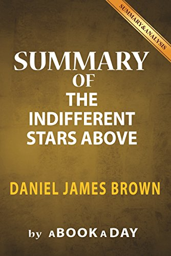 Amazon summary of the indifferent stars above by daniel summary of the indifferent stars above by daniel james brown includes analysis on the fandeluxe Epub