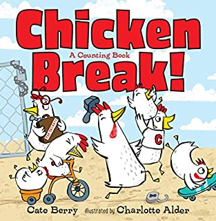 Book Cover: Chicken Break!: A Counting Book