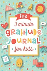 The 3 Minute Gratitude Journal is a guide to cultivate an attitude of gratitude for children. It is a self exploration journal designed to focus on being thankful for what we have, the big things in life, as well as the simple joys. Each well...