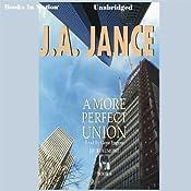 A More Perfect Union: J. P. Beaumont Series, Book 6   J. A. Jance