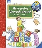 Mein erstes Vorschulbuch: Buchstaben und Zahlen (Wieso? Weshalb? Warum? Sonderband)