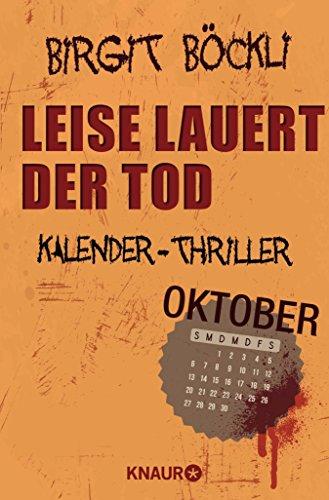 Leise lauert der Tod: Kalender-Thriller: Oktober (German Edition)
