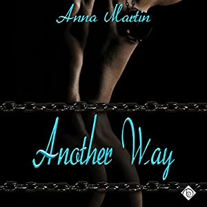 Another Way (Another Way...) Audiobook