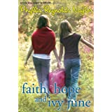 Faith, Hope, and Ivy June
