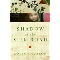 Shadow of the Silk Road (P.S.) (English Edition)