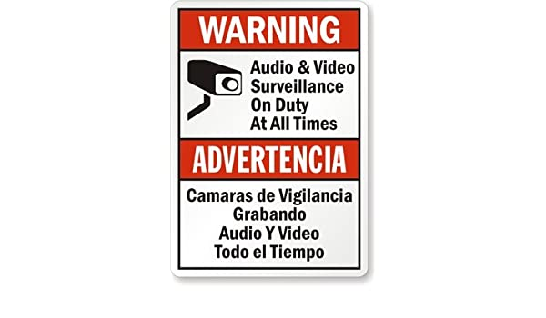 Audio & Video Surveillance On Duty At All Times / Camaras De Vigilancia Grabando Sign, 10