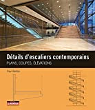 Image de Détails d'escaliers contemporains: Plans, coupes, élévations
