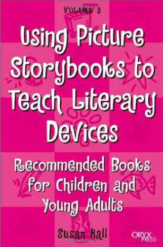3: Using Picture Storybooks to Teach Literary Devices: Recommended Books for Children and Young Adults (Using Picture Books to Teach) from Brand: Greenwood