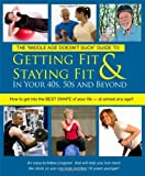 Getting Fit and Staying Fit in Your 40s, 50s and Beyond, Jim Laabs, 0976759918