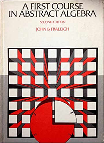 A first course in abstract algebra addison wesley series in a first course in abstract algebra addison wesley series in mathematics 2nd edition fandeluxe Image collections