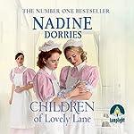 The Children of Lovely Lane: Lovely Lane, Book 2 | Nadine Dorries