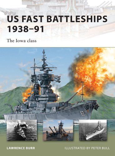 US Fast Battleships 1938–91: The Iowa class (New Vanguard)