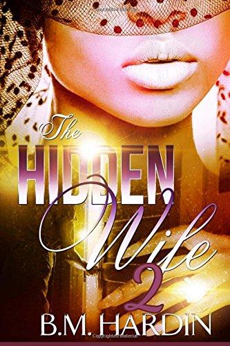 Read Online The Hidden Wife 2: The Finale (Volume 2) ebook
