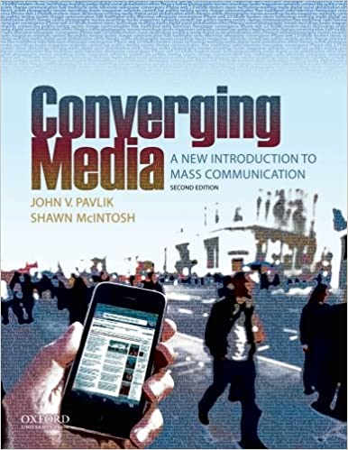 Converging Media: A New Introduction to Mass Communication: John V