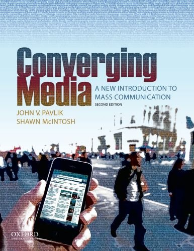 Converging Media: A New Introduction to Mass Communication