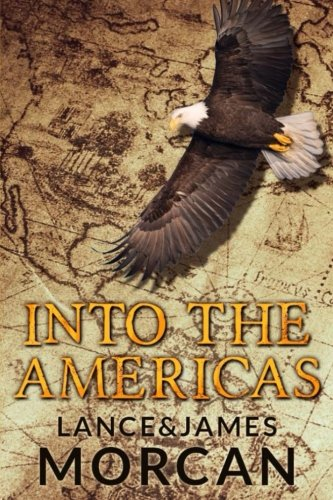 Into the Americas (A novel based on a true story) (Journal Native American)