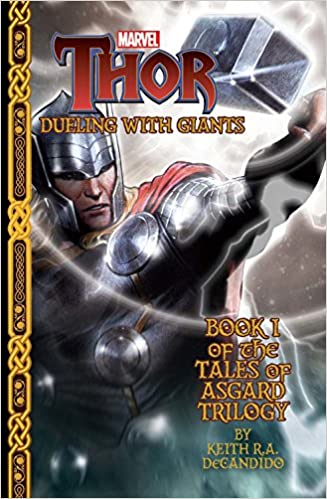 Marvel's Thor: Dueling with Giants (Tales of Asgard Trilogy