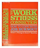 The Work-Stress Connection : How to Cope with Job Burnout, Veninga, Robert L. and Spradley, James P., 0316807478