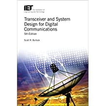 Transceiver and System Design for Digital Communications (Telecommunications)