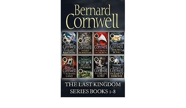 The Last Kingdom Series Books 1-8: The Last Kingdom, The ...