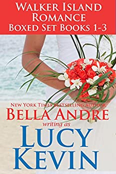 Walker Island Romance Box Set Books 1-3 by [Kevin, Lucy, Andre, Bella]