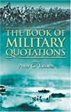 The Book of Military Quotations