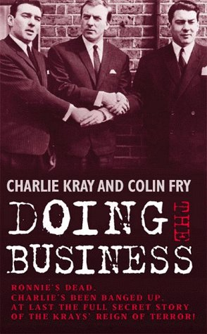 Doing the Business: Inside the Kray's Secret Network of Glamour and Violence PDF