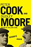 Goodbye Again: Peter Cook and Dudley Moore
