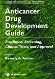 Anticancer Drug Development Guide 9780896034617