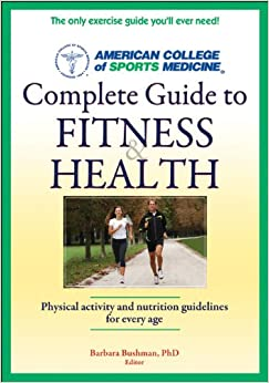 ACSM's Complete Guide to Fitness & Health (1st Edt)